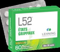 Lehning L52 Comprimés Orodispersibles Plq Pvc/pvdc/alu/60 à Moirans